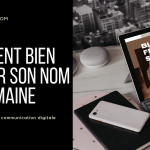 COMMENT BIEN CHOSIR SON NOM DE DOMAINE - DARLOW PARIS